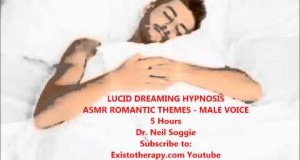 ASMR-Lucid-Dreams-of-Romance-Male-Voice-Dr-Neil-Soggie-Existotherapy.com_