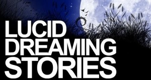 Crazy-Lucid-Dreaming-Stories-And-Experiences