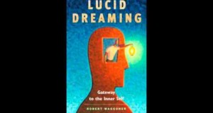 How-to-Lucid-Dream-with-Robert-Waggoner-author-of-Lucid-Dreaming-Gateway-to-the-Inner-Self