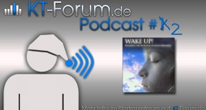 KT-Forum.de-Podcast-2-Wake-Up-Exploring-The-Potentiol-Of-Lucid-Dreaming-Dokumentation-Review