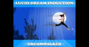 Lucid-Dream-Induction-Dreamwalker-90-Min-Sleep-Cycle-The-Ultimate-Tool-to-Trigger-Lucidity1