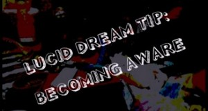 Lucid-Dream-Tip-Becoming-Aware-Part-2-of-3