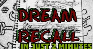 Lucid-Dream-Tip-Dream-Recall-In-Two-2-Minutes