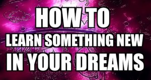 Lucid-Dream-Tip-How-To-Learn-Something-New