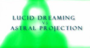Lucid-Dreaming-Astral-Projection