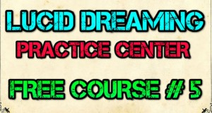 Nikolai-Lu-Lucid-Dream-Course-Stage-3-Anchoring-inside-a-lucid-dream.