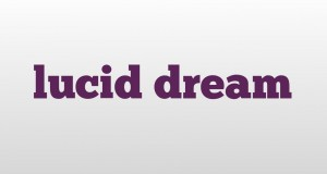 lucid-dream-meaning-and-pronunciation